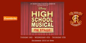 High School Musical – Tickets Selling Fast!