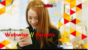 Webwise Internet Safety Information for Parents